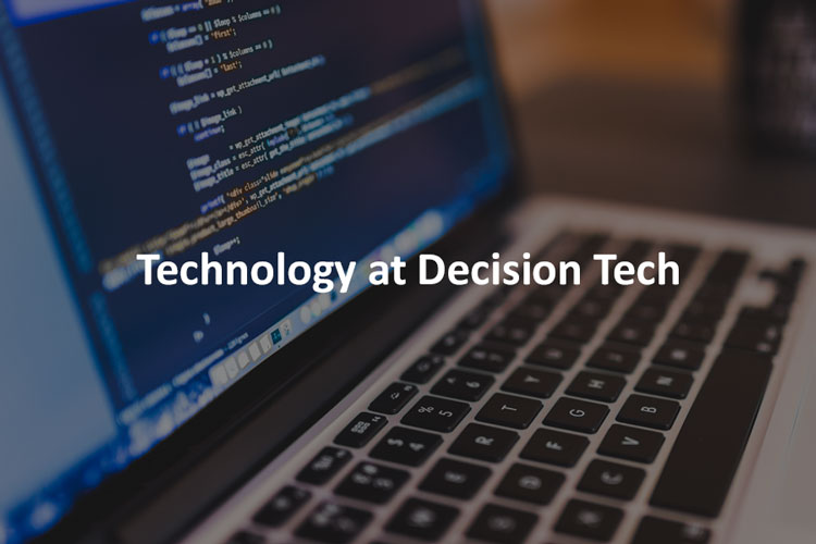 Decision Tech - Technology